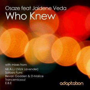 Osaze feat. Jaidene Veda – Who Knew
