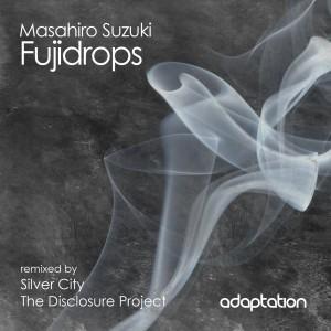 Masahiro Suzuki – Fujidrops
