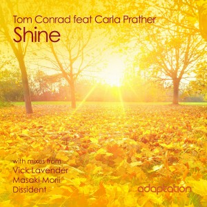 Tom Conrad feat. Carla Prather – Shine