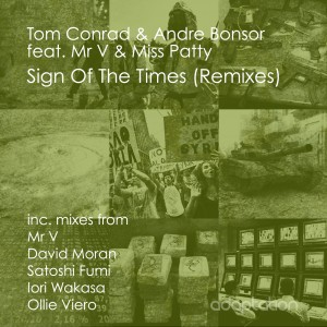Tom Conrad, Andre Bonsor, Mr V & Miss Patty – Sign Of The Times (Remixes)