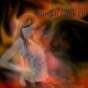 Soul De Marin – Bring It Back EP