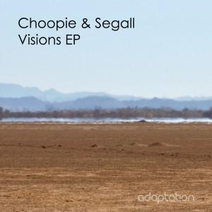 Choopie & Segall – Visions EP
