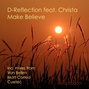 D-Reflection feat. Christa – Make Believe