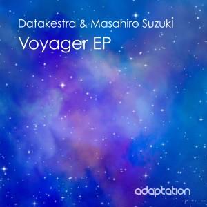 Datakestra & Masahiro Suzuki – Voyager EP