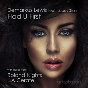 Demarkus Lewis feat. Lacey Stars – Had U First