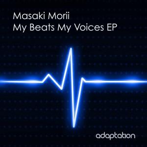 Masaki Morii – My Beats My Voices EP