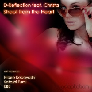 D-Reflection feat. Christa – Shoot From The Heart