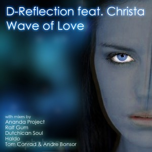 D-Reflection feat. Christa – Wave Of Love