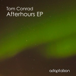 Tom Conrad – Afterhours EP