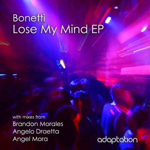 Bonetti – Lose My Mind EP