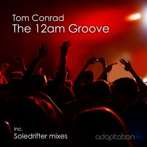 Tom Conrad – The 12am Groove
