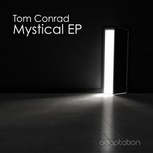 Tom Conrad – Mystical EP