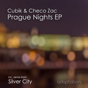 Cubik & Checo Zac – Prague Nights EP (inc. Silver City Remix)