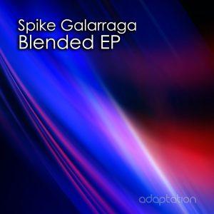 Spike Galarraga – Blended EP