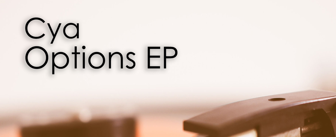 NEW RELEASE – Cya 'Options EP'