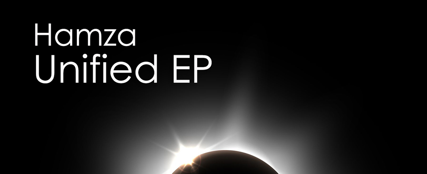NEW RELEASE – Hamza 'Unified EP'