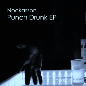 Nockasson – Punch Drunk EP