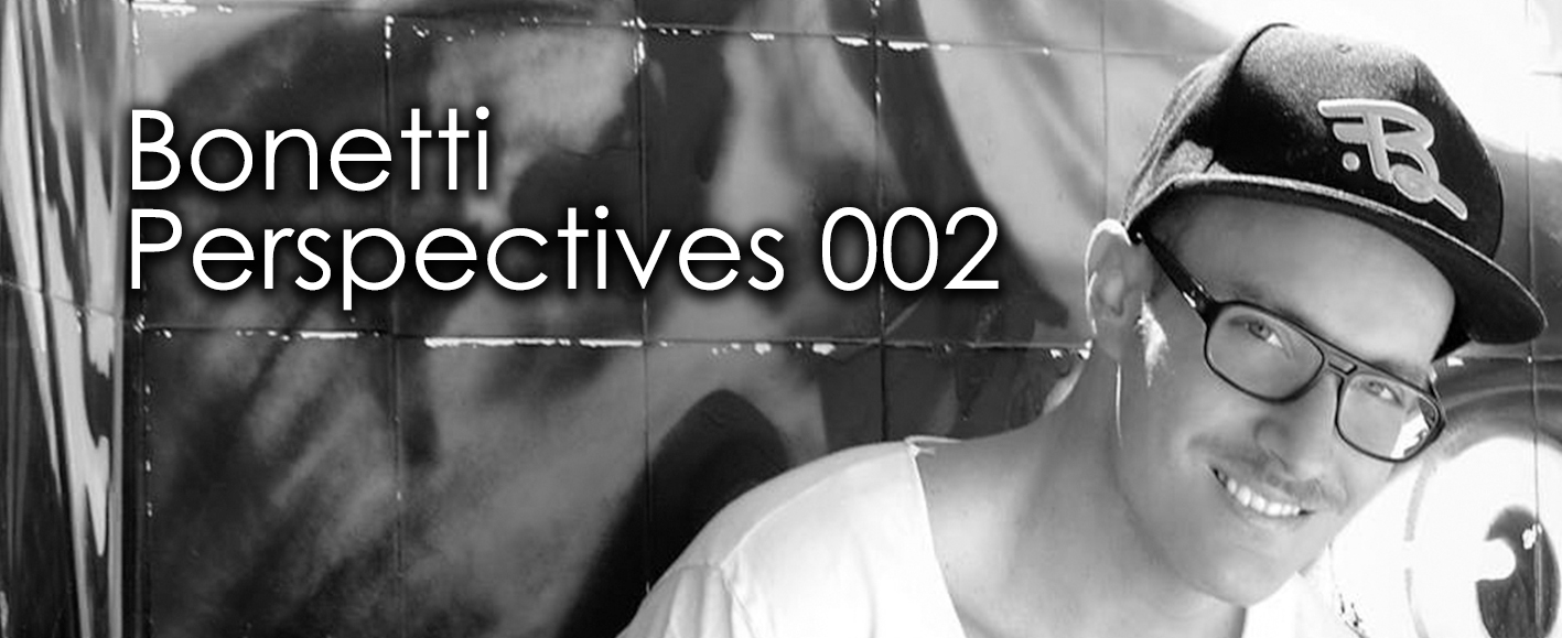 NEW COMPILATION – Bonetti 'Perspectives 002'