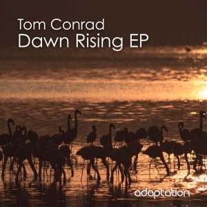 Tom Conrad – Dawn Rising EP
