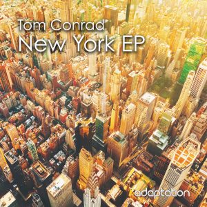 Tom Conrad – New York EP
