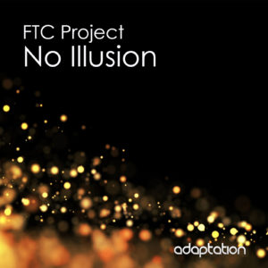 FTC Project – No Illusion