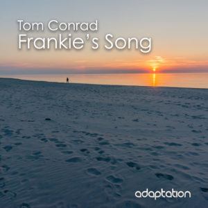 Tom Conrad – Frankie's Song