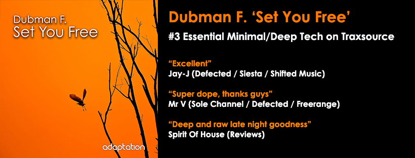 NEW RELEASE – Dubman F. 'Set You Free'