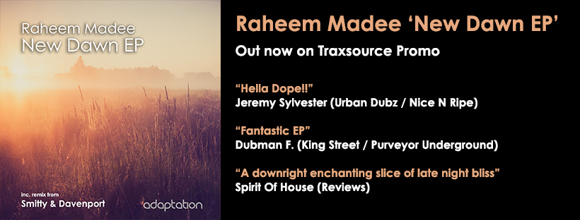 NEW RELEASE – Raheem Madee 'New Dawn EP'