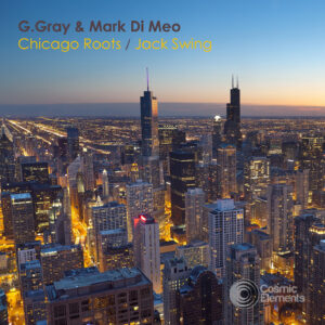 G.Gray & Mark Di Meo 'Chicago Roots / Jack Swing'