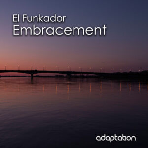 El Funkador – Embracement