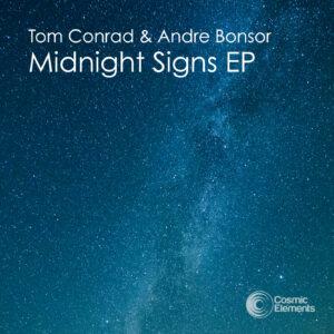 Tom Conrad & Andre Bonsor 'Midnight Signs EP'