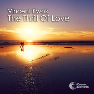 Vincent Kwok feat. Left 'The Thrill Of Love'