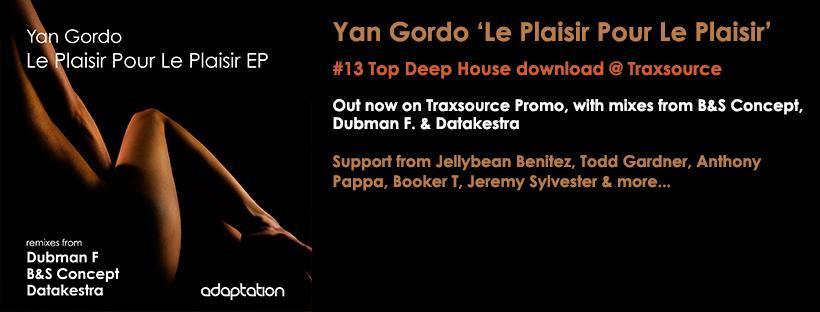 OUT NOW – Yan Gordo 'Le Plaisir Pour Le Plaisir EP' (inc. B&S Concept, Dubman F. & Datakestra remixes)