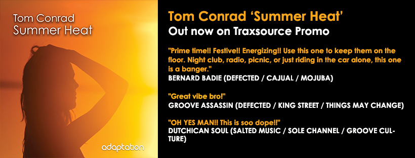 OUT NOW – Tom Conrad 'Summer Heat'