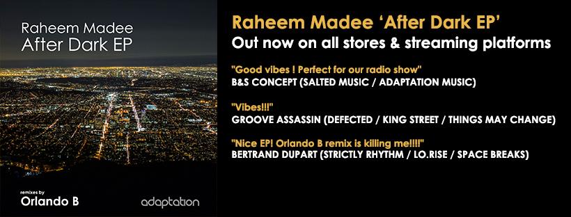 OUT NOW – Raheem Madee 'After Dark EP' (inc. Orlando B remixes)