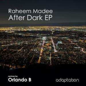 Raheem Madee – After Dark EP